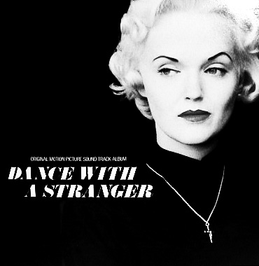 Dance-With-A-Stranger-1985-British-film-Miranda-Richardson-Ruper-Everett-Mari-Wilson-soundtrack-Afterhours-Sleaze-and-Dignity.jpg