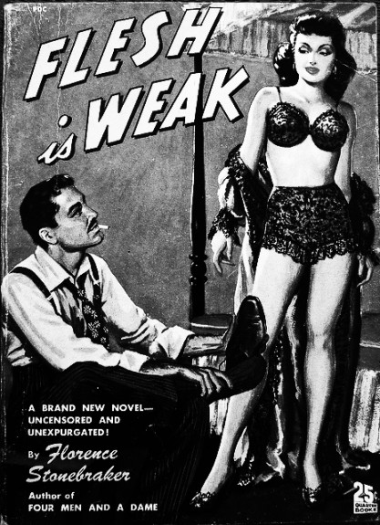 Flesh-is-Weak-Florence-Stonebraker-pulp-fiction-paperback-Afterhours-Sleaze-and-Dignity-417x575.jpg